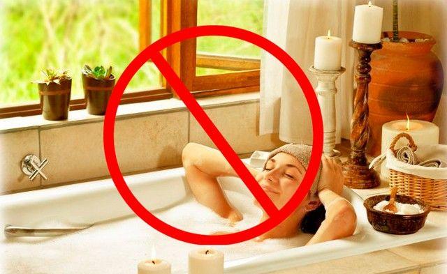 Принимать ванну запрещено